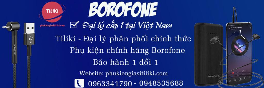 Nhà phân phối phụ kiện Borofone